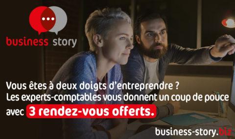 BUSINESS STORY : votre projet a rendez-vous avec un expert-comptable